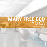 statement of design, mary free bed ymca, case study