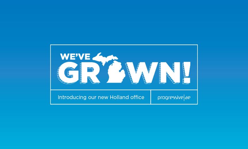 Progressive Ae Announces New Office In Holland Mi Progressive Ae